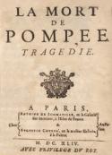 Pierre Corneille: la mort de pompée