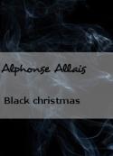 Alphonse Allais: Black christmas