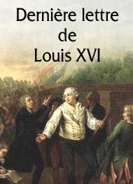 Dernière lettre de Louis XVI - Louis xvi | Livre audio gratuit | Mp3