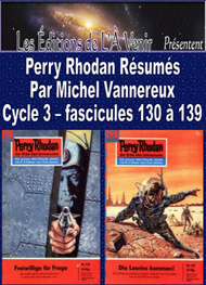 Illustration: Perry Rhodan Résumés-Cycle 3-130 à 139 - Michel Vannereux