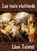 léon tolstoï: Les trois vieillards