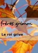 frères grimm: Le roi grive