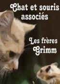 frères grimm: Chat et souris associés