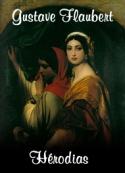 Gustave Flaubert: Hérodias