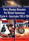 Michel Vannereux: Perry Rhodan Résumés-Cycle 4-150 à 159