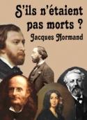 Jacques Normand: S'ils n'étaient pas morts