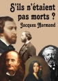 S'ils n'�taient pas morts