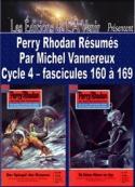 Michel Vannereux: Perry Rhodan Résumés-Cycle 4-160 à 169