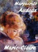 Marguerite Audoux: Marie-Claire