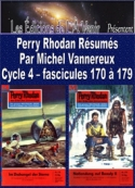 Michel Vannereux: Perry Rhodan R�sum�s-Cycle 4-170 � 179