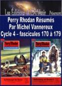 Michel Vannereux: Perry Rhodan Résumés-Cycle 4-170 à 179