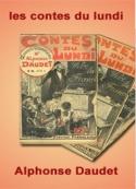 Alphonse Daudet: les contes du lundi