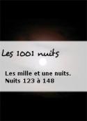 Les 1001 nuits:  Les mille et une nuits. Nuits 123 à 148