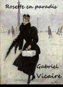 Gabriel Vicaire: Rosette en paradis