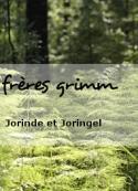 frères grimm: Jorinde et Joringel