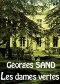 george sand: Les dames vertes