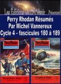 Michel Vannereux: Perry Rhodan Résumés-Cycle 4-180 à 189