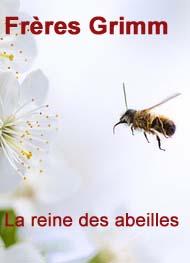 frères grimm - la reine des abeilles