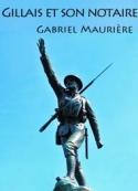 Gabriel Maurière: Gillais et son notaire