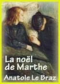 Anatole Le Braz: La noël de Marthe