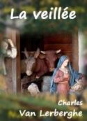 Charles Van lerberghe: La veillée