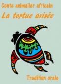 Anonyme: Conte africain-La tortue avisée