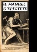 Epictete: Le Manuel d'Epictète