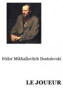 Fedor Dostoïevski: Le joueur