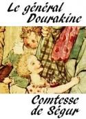 Comtesse de ségur: Le général Dourakine