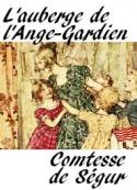 Comtesse de ségur: L'auberge de l'Ange-Gardien