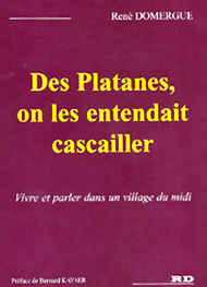 Illustration: des platanes, on les entendait cascailler - René Domergue