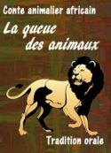 Anonyme: Conte africain-La queue des animaux