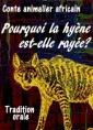 Conte africain-Pourquoi la hyenne est-elle rayée?