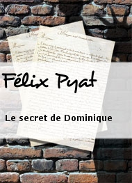 Illustration: Le secret de Dominique - Félix Pyat