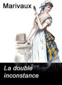 Marivaux: La double inconstance