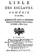 Marivaux: L'île des esclaves