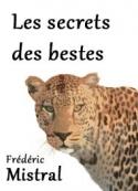 Frédéric Mistral: Les Secrets des Bestes