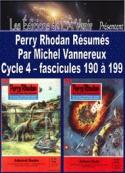 Michel Vannereux: Perry Rhodan Résumés-Cycle 4-190 à 199