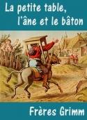 frères grimm: La petite table, l'âne et le bâton