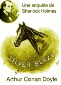 Arthur Conan Doyle: Silver Blaze
