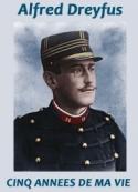 Alfred Dreyfus: CINQ ANNEES DE MA VIE (1894-1899)