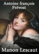 Antoine françois Prévost (l'abbé): Manon Lescaut