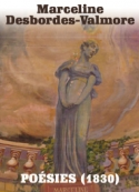 Marceline Desbordes-Valmore: POESIES (1830)