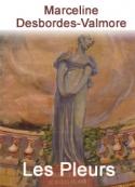 Marceline Desbordes-Valmore: Les Pleurs (1833)