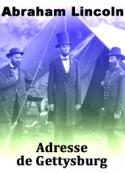Abraham Lincoln: Adresse de Gettysburg