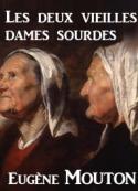 Eugène Mouton: Les deux vieilles dames sourdes