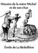 Emile De la bédollière: Histoire de ma mère Michel et de son chat