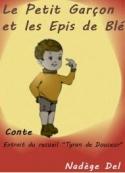 Nadège Del: Le Petit Garçon et les Epis de Blé