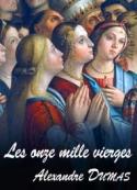 Alexandre Dumas: Les onze mille vierges