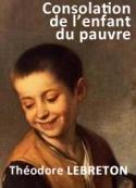 Théodore Lebreton: Consolation de l'enfant du pauvre